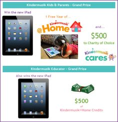 ANNOUNCING the WE LOVE KINDERMUSIK CONTEST! KinderKids and Parents: Enter to WIN a NEW iPad, Full Year Access to our Digital Learning Platform and $500 to Charity of Choice! All you have to do is tell us why you love Kindermusik  for your chance to win!    PLUS, if you win, your Kindermusik educator also wins a new iPad - and MORE! Click to enter!
