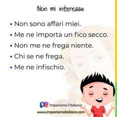 """""""Mi piace"""": 526, commenti: 6 - Learning Italian online (@learnitaliannow) su Instagram: """"NON MI INTERESSA! Non sono affari miei. Me ne importa un fico secco. Non me ne frega niente. Chi…"""" Instagram"""