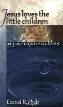 Jesus Loves the Little Children : Why We Baptize Children ~ Daniel R. Hyde [http://www.thegospelcoalition.org/blogs/kevindeyoung/2015/03/12/a-brief-defense-of-infant-baptism/] [http://www.amazon.com/exec/obidos/ASIN/0965398196/deyorestandre-20] [https://www.facebook.com/notes/projeto-veredas-antigas/1tgpva-biblioteca-reformada-%C3%ADndice-do-painel-07-/368083510051246] * Indicação: Rev. Kevin DeYoung