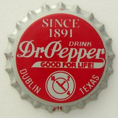 made w/ Imperial Sugar since 1891, Dublin Dr.Pepper from Texas { http://blogs.houstonpress.com/eating/2011/09/dublin_dr_pepper_asks_fans_to.php |  http://www.laurabeamer.com/bottle_caps/caps/sodas.html  }