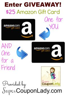 Enter to Win a $25 Amazon Gift Card for you and a $25 Amazon Gift Card for a Friend! Ends 9:00pm EST Sunday October 12th.  https://www.facebook.com/supercouponlady/photos/a.123962284307767.8935.110505568986772/730462490324407/?type=1