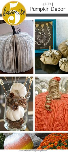 Easy DIY Pumpkin Decorations for your home. All simple to make in no time at all!