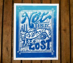 Not All Those Who Wander Are Lost. by 30SilentMockingbirds on Etsy, $38.00