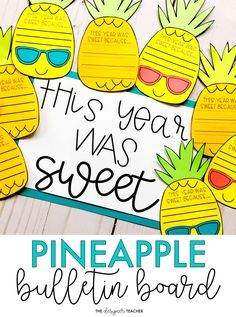 "Create a fun end of the year display while encouraging students to reflect on what made this school year ""sweet"" with this low prep bulletin board kit. The pineapples come in a craftivity version as well as a no-prep version. Summer Bulletin Boards, Classroom Bulletin Boards, Classroom Themes, Classroom Activities, Writing Bulletin Boards, Classroom Design, End Of School Year, School Fun, School Ideas"