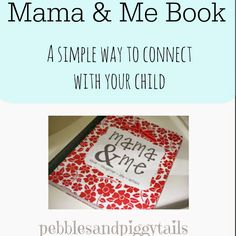 The Mama and Me Book--Best Mother and Child Idea! Easy way to connect with your child write letters as needed. My kids love this!!