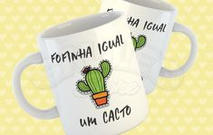 "Caneca ""Fofinha Igual um Cacto"" - Caneca com frases no Elo7 