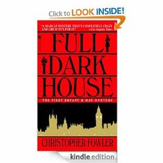 Amazon.com: Full Dark House: A Peculiar Crimes Unit Mystery eBook: Christopher Fowler: Kindle Store