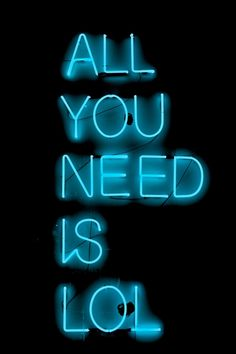 Neon sign - All you need is LoL
