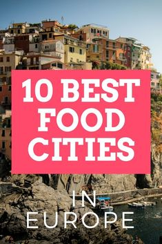 These are my top 10 cities to visit to taste the best European foods! See the list here.