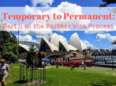 Temporary to Permanent: Part II of the Partner Visa Process - The Mind of Court