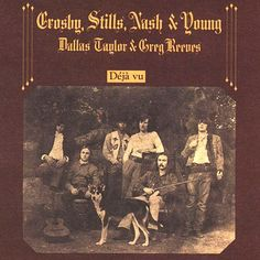 Crosby, Stills & Nash déjà vu