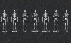black, white, gay, straight, religious or atheist. we are all human. We Are All Human, We Are The World, In This World, Image Citation, Atheism, Embedded Image Permalink, Thought Provoking, Equality, Wise Words