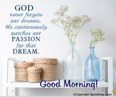 God never forgets our dreams good morning ecard