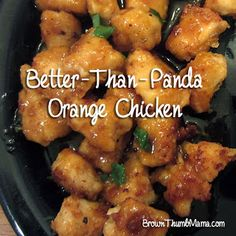 Better Than Panda Homemade Orange Chicken Only thing I did different was shook chicken in corn starch and baked in oven for about 20 mins while I cooked some fried rice. So good!
