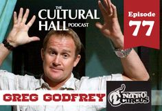 The Cultural Hall: Episode 77, Gre Godfrey. Perhaps best known for Nitro Circus, Gregg is a down-to-earth guy who just loves adrenalin. Listen at TheCulturalHall.com
