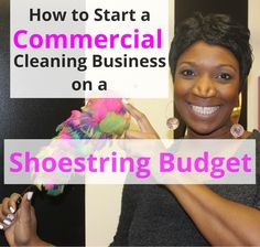 How to Start a Commercial Cleaning Business on a Shoestring Budget Cleaning Flyers, Office Cleaning, Business Planning, Business Tips, Commercial Cleaners, Carpet Cleaning Business, Starting Your Own Business, Cleaning Solutions, How To Clean Carpet