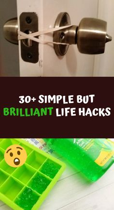 30+ Simple But Brilliant Life Hacks
