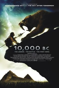10,000 BC-LOVE this movie!