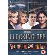 Clocking Off : BBC Series written by Paul Abbott and starred some great British actors - Lesley Sharp, Philip Glennister, Sarah Lancashire, Jason Merrels and a host of guest artists like Christopher Ecclestone and John Simm