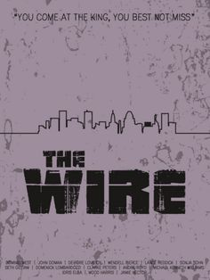 The Wire (2002–2008) ~ Minimal TV Series Poster by Ryan Trapp #amusementphile