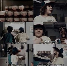 Mike! I found the chocolate pudding!!!  Yelled Dusty as he grabbed an armload. Who doesn't like watching Dusty on Stranger Things? Stranger Danger, Me Tv, Best Shows Ever, Bates Motel, Stranger Things Funny, Stranger Things Have Happened, Stranger Things Netflix, Chocolate Pudding, Walking Dead
