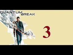 Quantum Break - Xbox One - Maxy Long Gameplay {3} No Commentary