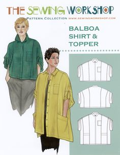 Love This : Balboa Shirt & Topper sewing pattern from The Sewing Workshop Dress Making Patterns, Skirt Patterns, Pattern Drafting, Sewing Hacks, Sewing Tips, Sewing Ideas, Sewing Projects For Beginners, Fashion Sewing, Women's Fashion