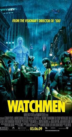 Directed by Zack Snyder.  With Jackie Earle Haley, Patrick Wilson, Carla Gugino, Malin Akerman. In an alternate 1985 where former superheroes exist, the murder of a colleague sends active vigilante Rorschach into his own sprawling investigation, uncovering something that could completely change the course of history as we know it.