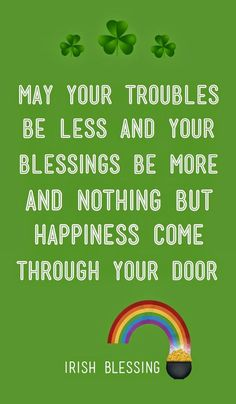 St Patricks day wishes green. A blessing is a circle of light drawn around a per… St Patricks day wishes St Patricks Day Pictures, St Patricks Day Quotes, Happy St Patricks Day, St Patrick Quotes, St Patricks Day Cards, Great Quotes, Quotes To Live By, Life Quotes, Inspirational Quotes