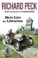 Here Lies the Librarian, Richard Peck