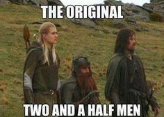 except Legolas is an elf and Gimli is a dwarf...