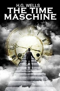 "Read ""The Time Machine"" by H. Wells available from Rakuten Kobo. The Time Machine is a science fiction novella by H. Wells, published in It is generally credited with the . Best Books Of All Time, Great Books, The Time Machine, Fiction And Nonfiction, Best Selling Books, Akira, Science Fiction, All About Time, Audiobooks"