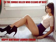 January 7, 1982 | Happy Birthday, Lauren Cohen | Lauren plays Maggie Greene on The Walking Dead (AMC)