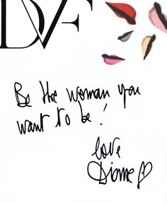 Be the woman you want to be!