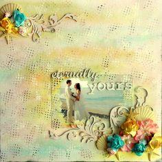 Eternally Yours - Scrapbook.com