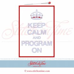 6110 Sayings : Keep Calm And Program On Applique 6x10
