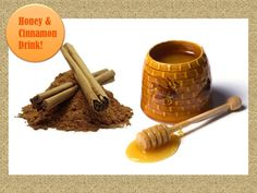 Cinnamon & Honey in some hot water to boost your immune system, improve circulation and hair growth.