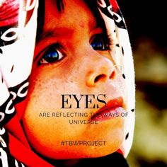 #Eyes are #Reflecting the #Ways of the #Universe #Children #innocence #Universalquotes #quotesdaily #quoteoftheday #quote #quotes #TheBrokenWingProject #TBWProject Cosmic Quotes, Universe Quotes, Quote Of The Day, Reflection, Wings, Photo And Video, Eyes, Children, Projects