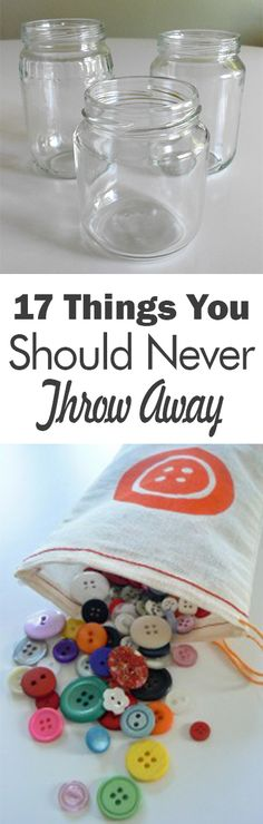 17 Things You Should Never Throw Away
