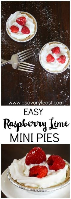 Last minute guests? These Raspberry Lime Mini Pies are easy to whip up with just 5 ingredients. No baking required! #EffortlessPies #ad