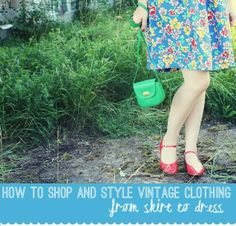 *Squeaky Swing: How to Shop and Style Vintage Clothing: Outfit Two