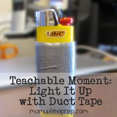 Teachable Moment: Light It Up with Duct Tape | Mom with a PREP