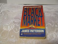 Black Market by James Patterson (1994, Paperback, Reprint)