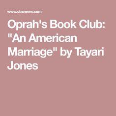 "Oprah's Book Club: ""An American Marriage"" by Tayari Jones"