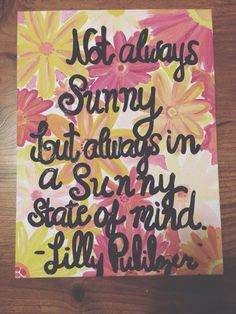 Lilly Pulitzer Quote on flower background by JillBatesPaintings
