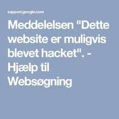 """Meddelelsen """"Dette website er muligvis blevet hacket"""". - Hjælp til Websøgning"""