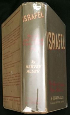 Israfel; The Life and Times of Edgar Allen Poe. Hervey Allen.