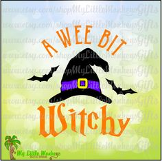 Halloween SVG ~ A Wee Bit Witchy Svg ~ Halloween Shirt ~ Kids Svg ~ Witch  Hat Svg ~ Commercial Use SVG ~ Cut File ~ Clipart ~ Dxf Eps Png