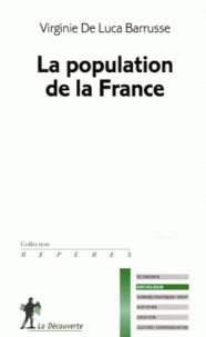 Virginie De Luca Barrusse - La population de la France. - Agrandir l'image