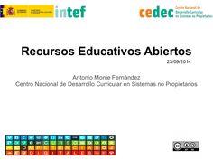 Recursos Educativos Abiertos. Competencia digital docente by Canal de CeDeC via slideshare